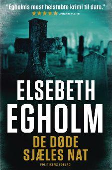 """Elsebeth Egholms 2. bog i Peter-serie """"De døde sjæles nat"""""""