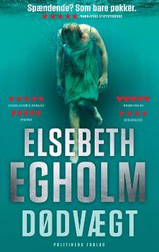 """Elsebeth Egholms 9. bog i Rina-serie """"Dødvægt"""""""