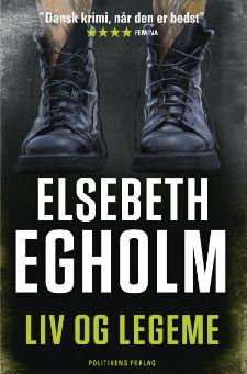 """Elsebeth Egholms 5. bog i Rina-serie """"Liv og legeme"""""""