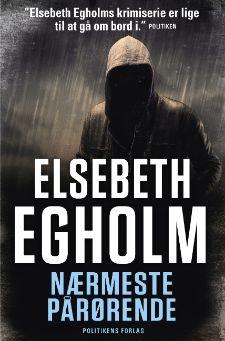 """Elsebeth Egholms 4. bog i Rina-serie """"Nærmeste pårørende"""""""