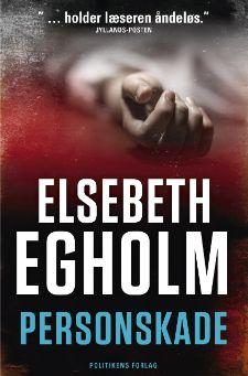 """Elsebeth Egholms 3. bog i Rina-serie """"Personskade"""""""