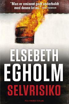 """Elsebeth Egholms 2. bog i Rina-serie """"Selvrisiko"""""""
