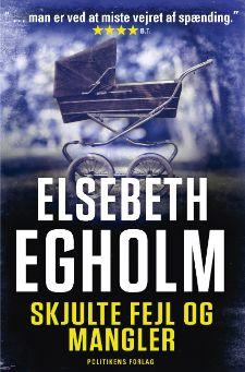 """Elsebeth Egholms 1. bog i Rina-serie """"Skjule fejl og mangler"""""""