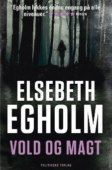 """Elsebeth Egholms 6. bog i Rina-serie """"Vold og magt"""""""